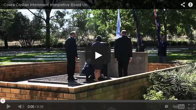 Cowra Civilian Internment Interpretive Board Unveiling & Commemorative Ceremonies